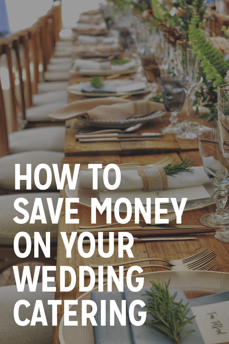 how to save money on your wedding catering