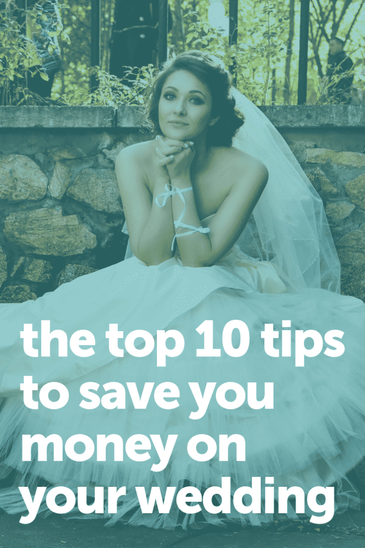 10 TIPS TO SAVE YOU MONEY ON YOUR WEDDING