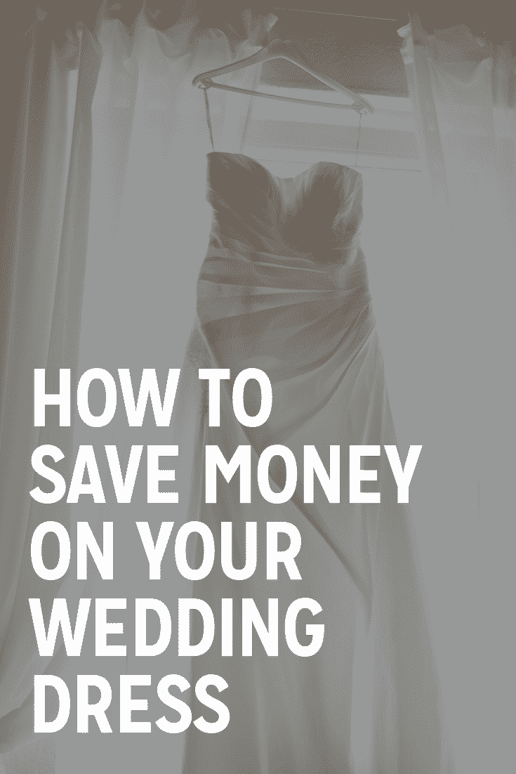 how to save money on your wedding dress
