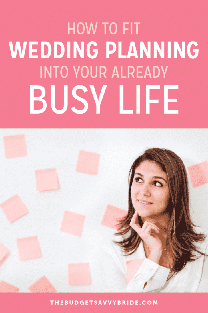 how to fit wedding planning into your busy life
