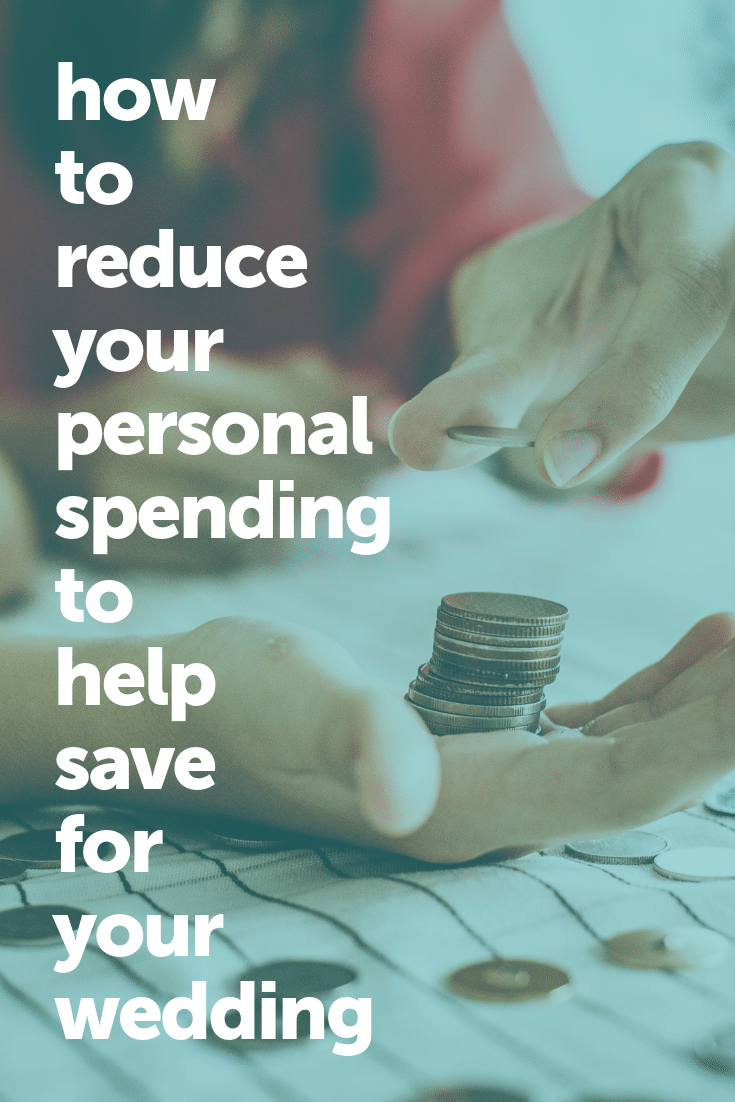 how to reduce spending to save for your wedding