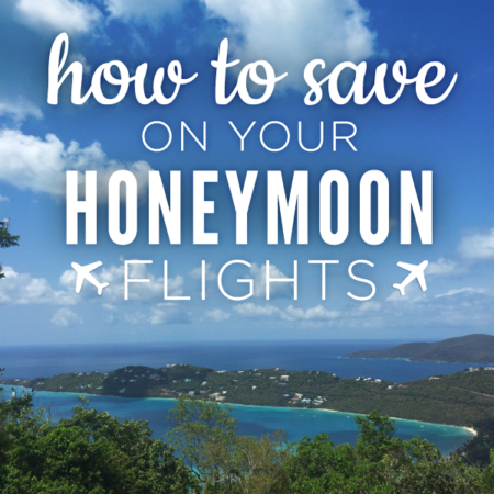 Tips for saving money on your honeymoon flights