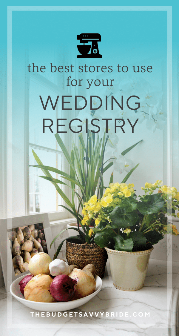 stores for your wedding registry
