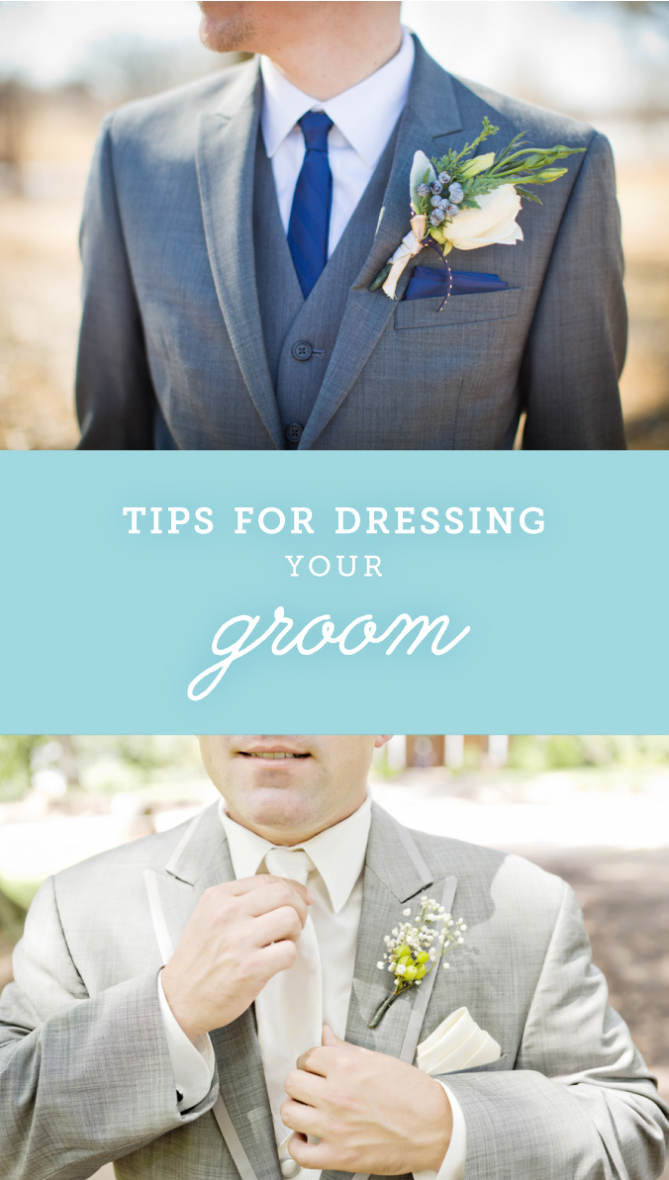 Tips for Dressing Your Groom