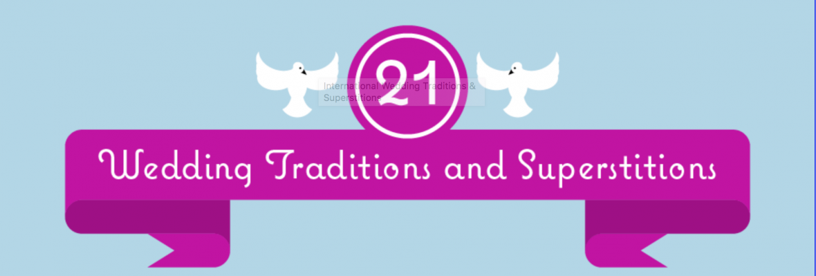 21 wedding traditions and superstitions