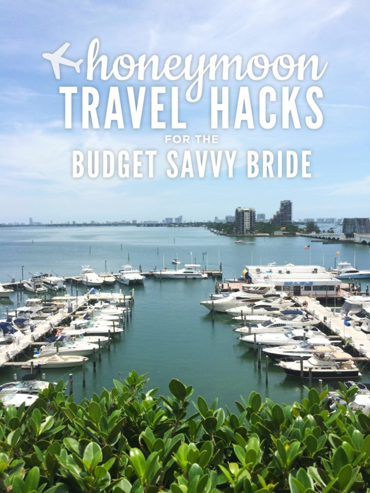 honeymoon travel hacks - travel hacking tips for honeymooners