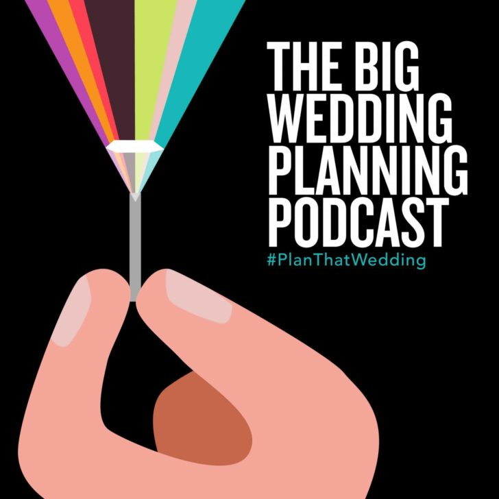 big wedding planning podcast