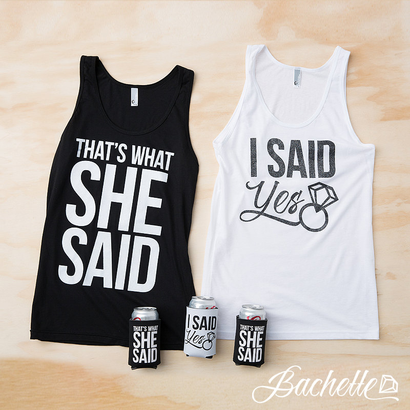 Bachelorette Party Shirts - That's What She Said