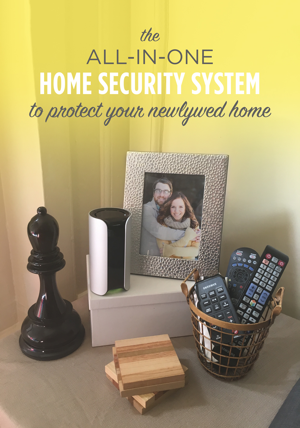 Canary Home Security System - the perfect device to protect your newlywed home!