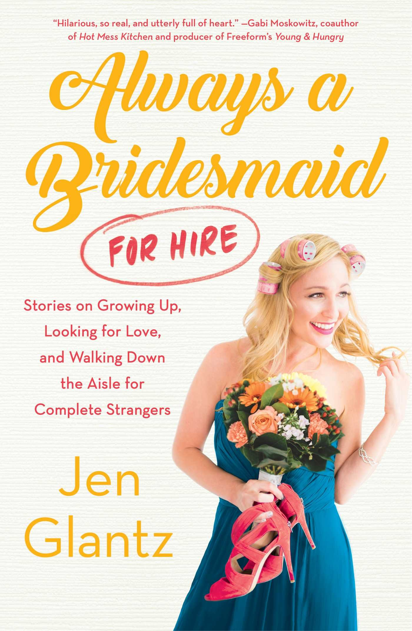 Always a Bridesmaid (For Hire) Book