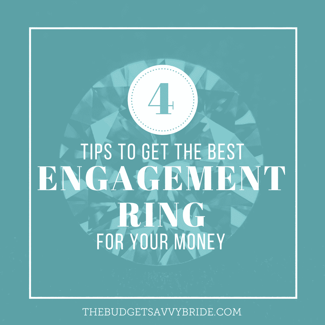 tips for getting the best engagement ring for your money