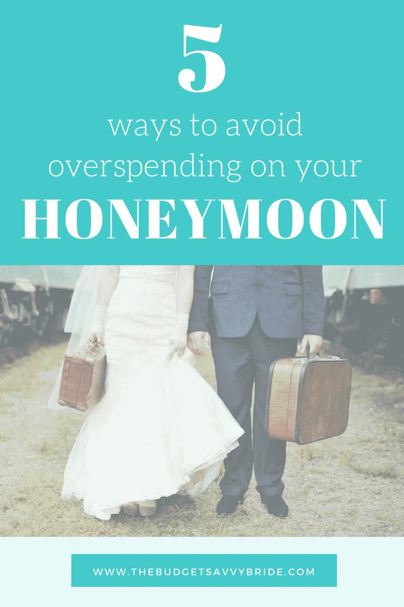 ways to avoid overspending on your honeymoon