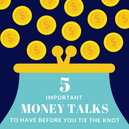 5 money talks to have before you tie the knot