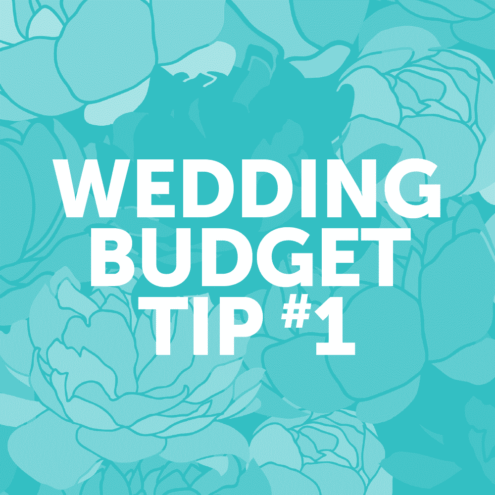 Wedding Budget Tip #1: Create a budget and stick to it!!