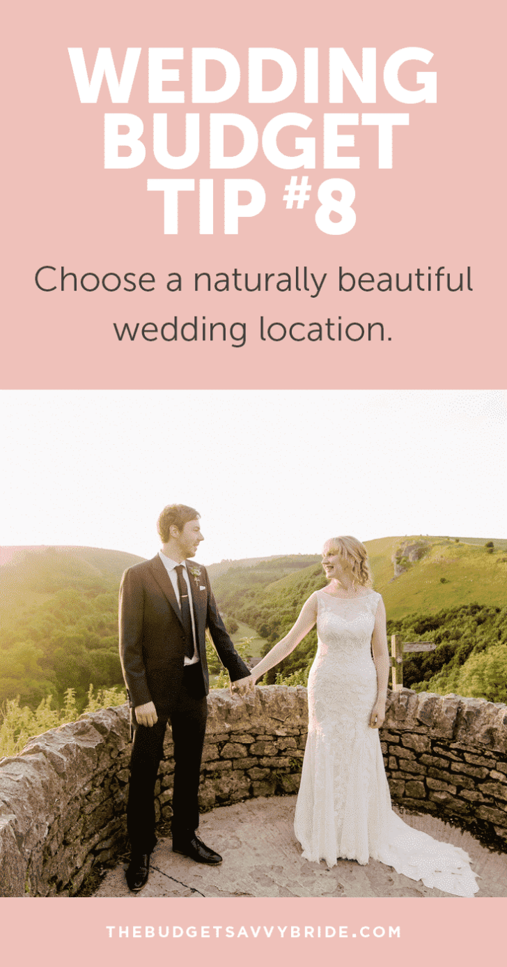 Wedding Budget Tip #8: Choose a naturally beautiful location for your wedding to save on decor!