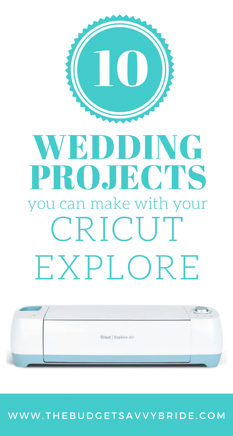 Check out these ten unique Cricut Explore Air wedding projects to put the sparkle, uniqueness, and creativity into your special day.