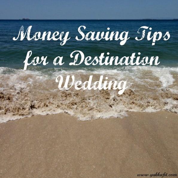 Money Saving Tips for a Destination Wedding