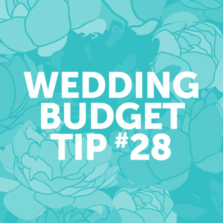 Wedding Budget Tip #28: Do your research. Always explore the options + shop savvy!