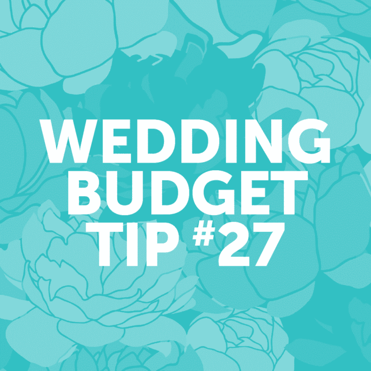 Wedding Budget Tip #27: Consider renting wedding items or attire rather than buying them.
