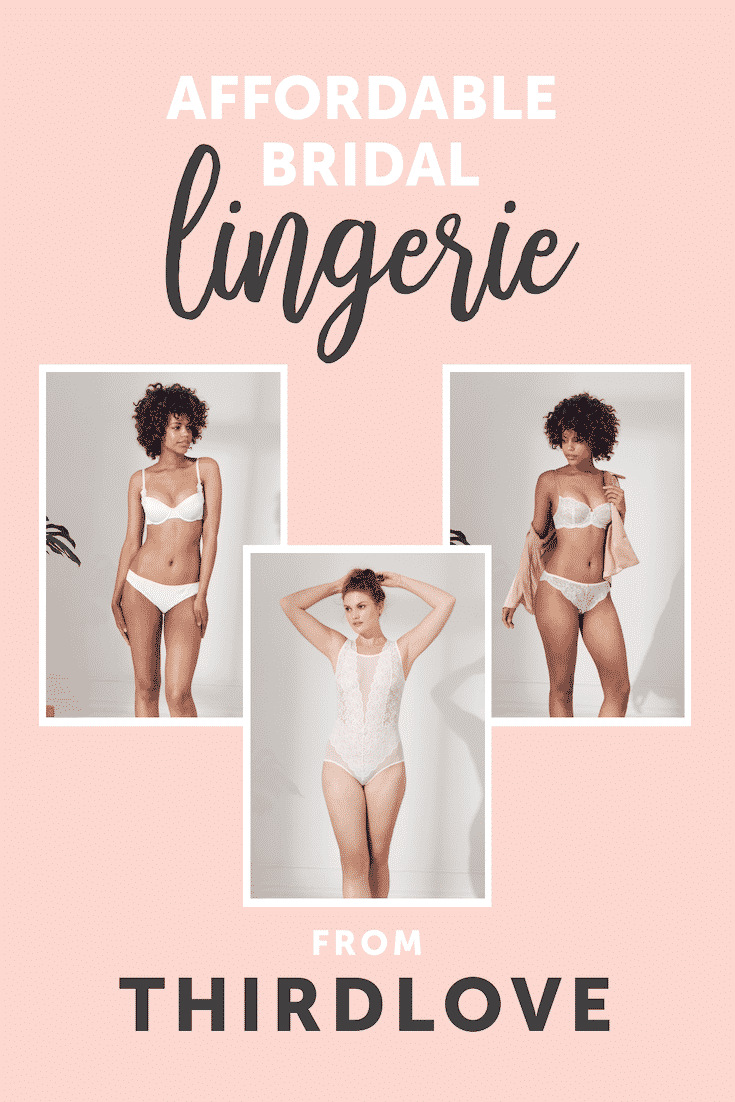 Where to find Affordable Lingerie for Your Wedding Night - Thirdlove