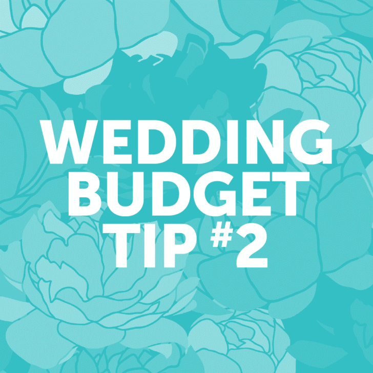Wedding Budget Tip #2: Cut the guest list.