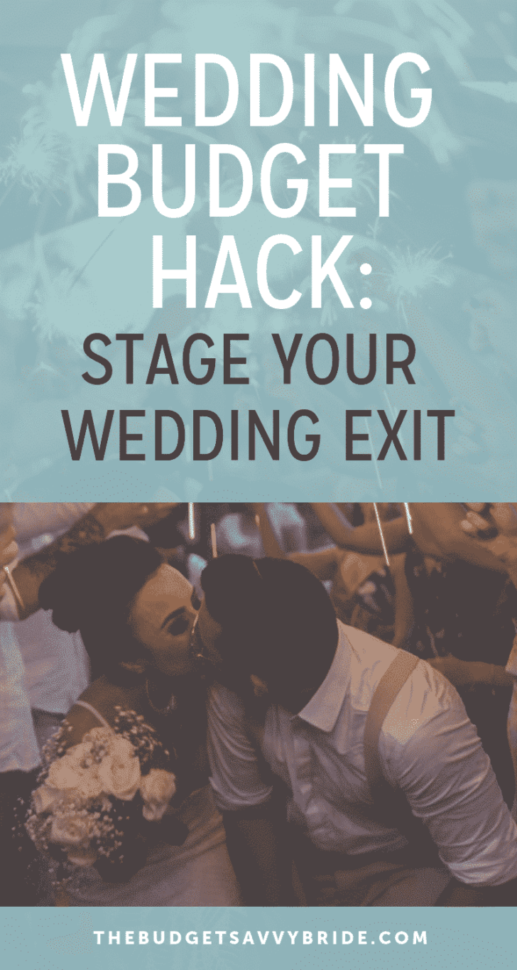 Wedding Budget Hack: Find Out How Faking Your Wedding Exit can save you big bucks on wedding photography!