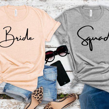 Bride Squad Tee Shirts