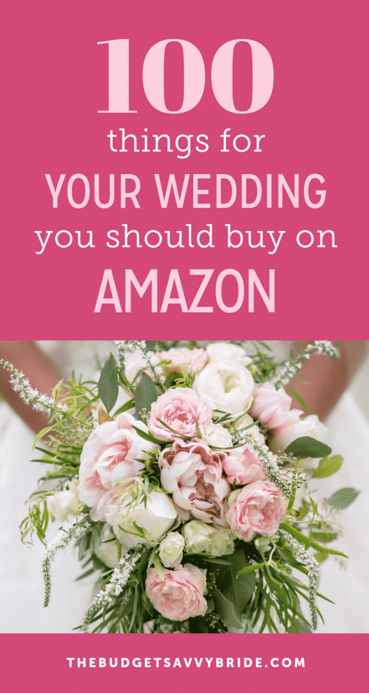 Check out this epic list of 100 Items You can buy for your wedding on Amazon!