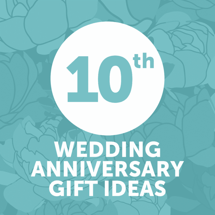 tenth wedding anniversary gift ideas - year 10 - affordable wedding anniversary gifts