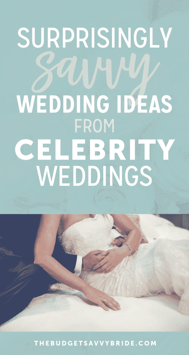 surprisingly savvy wedding ideas from celebrities
