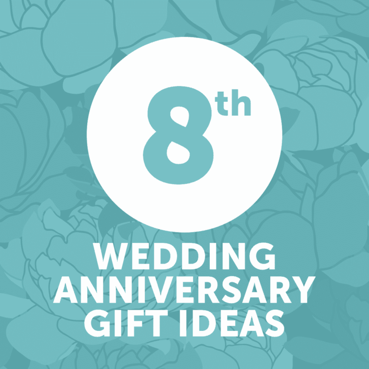 eighth wedding anniversary gift ideas - year 8