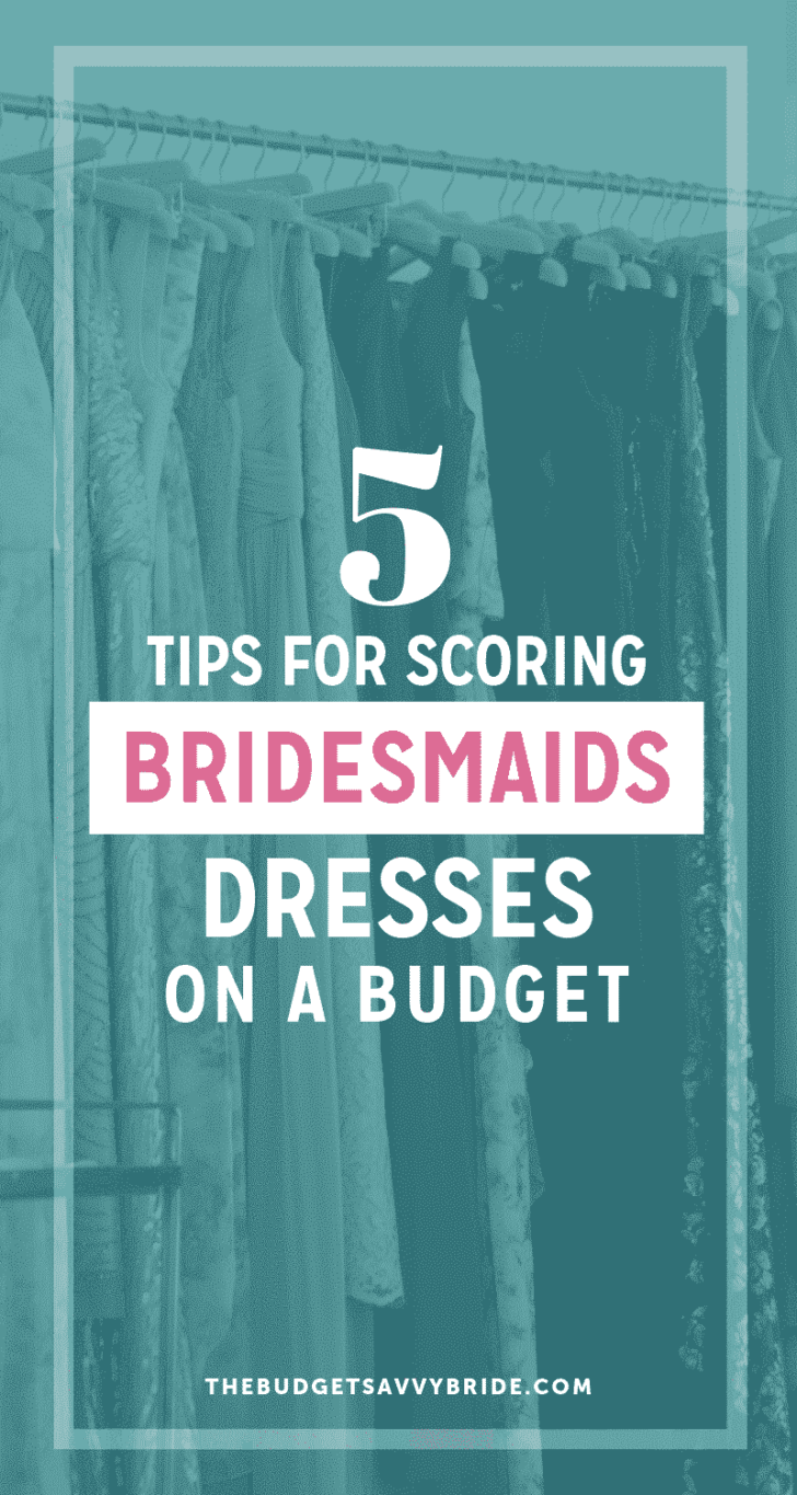 tips for scoring bridesmaids dresses on a budget
