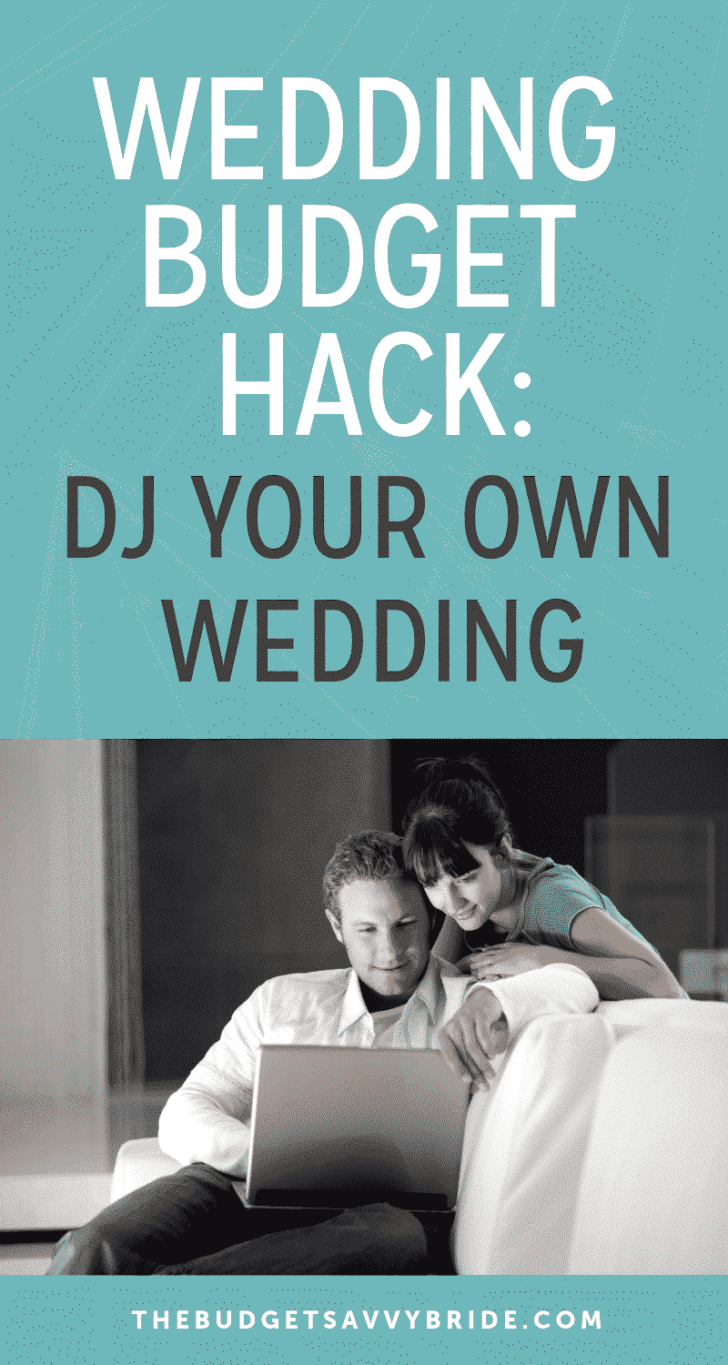 wedding budget hacks-how to dj your own wedding