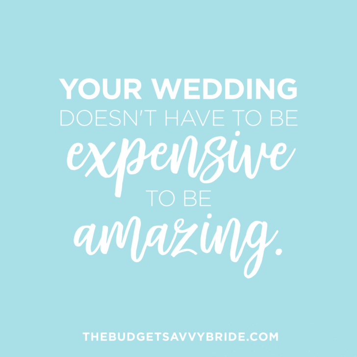 Your wedding doesn't have to be expensive to be amazing.  The Budget Savvy Bride