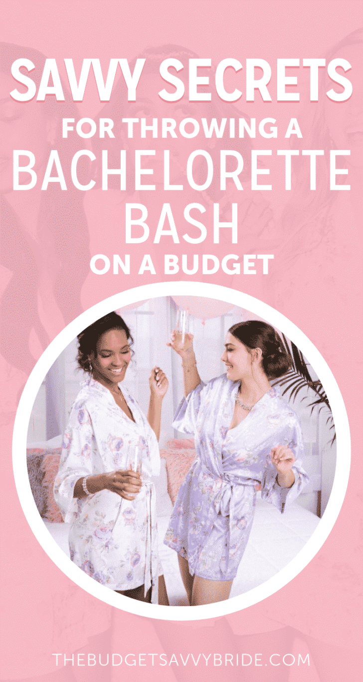 savvy secrets for throwing a bachelorette party on a budget