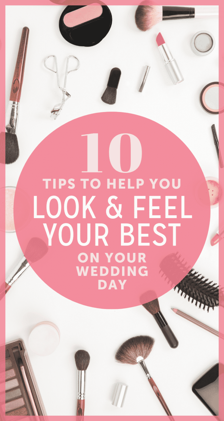How to Look and Feel Your Best on Your Wedding Day