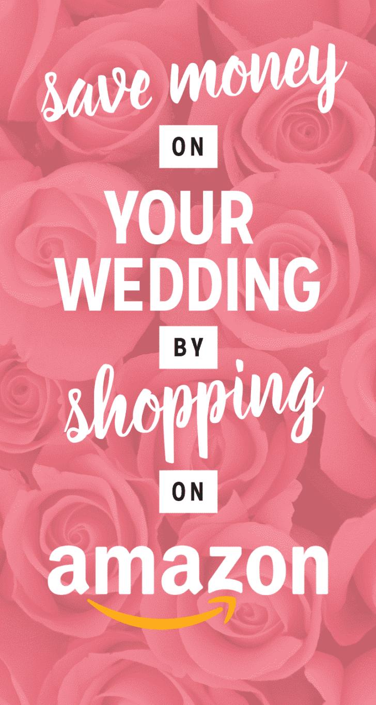 save money on your wedding - shop on amazon | amazon prime wedding perks