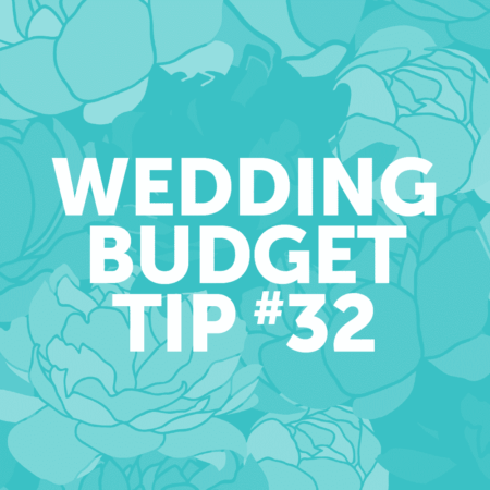 Wedding Budget Tip #32: Choose a Location where you can hold both the ceremony and reception.