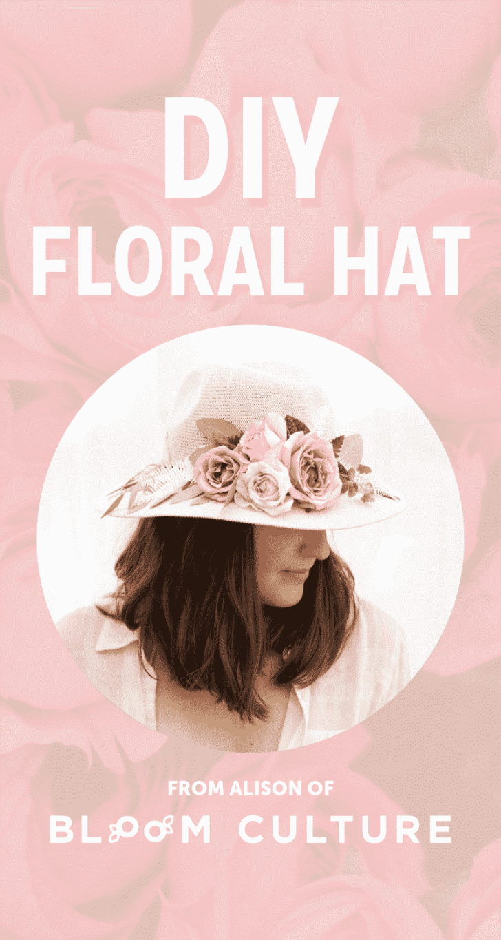 BLOOM CULTURE - DIY FLOWER HAT