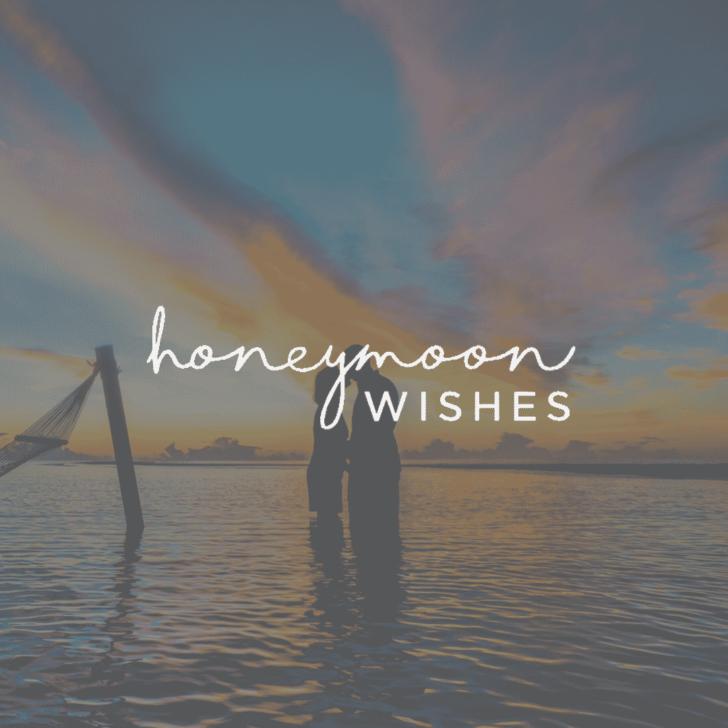 honeymoon registries - honeymoon wishes
