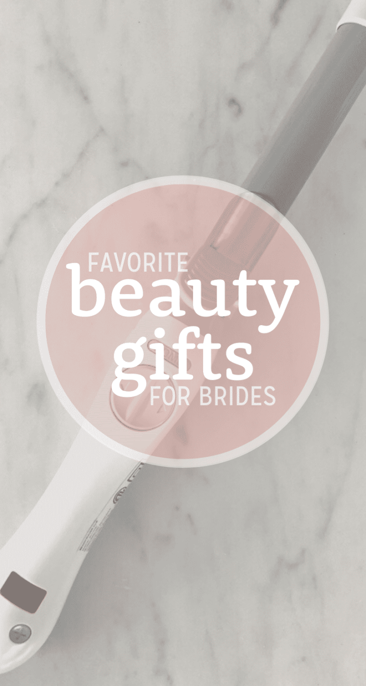 beauty gifts for brides