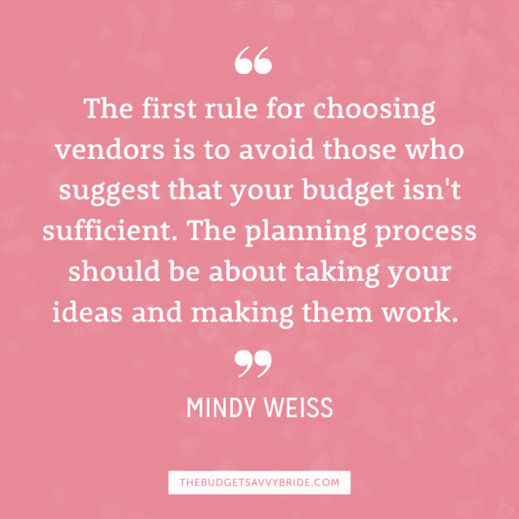 mindy weiss quote - budget savvy bride
