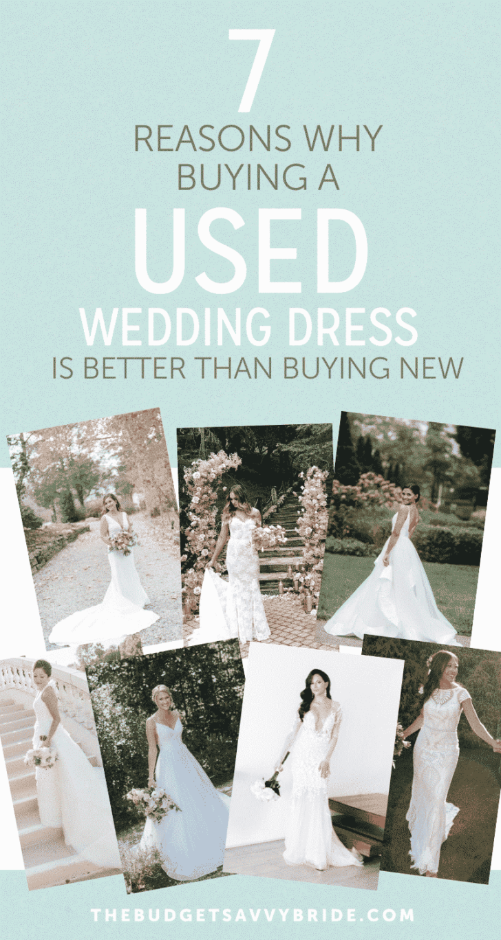 why buying a used wedding dress is better than buying new