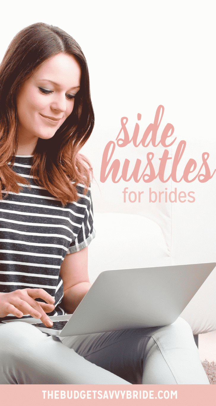 side hustles for brides- make extra money for your wedding