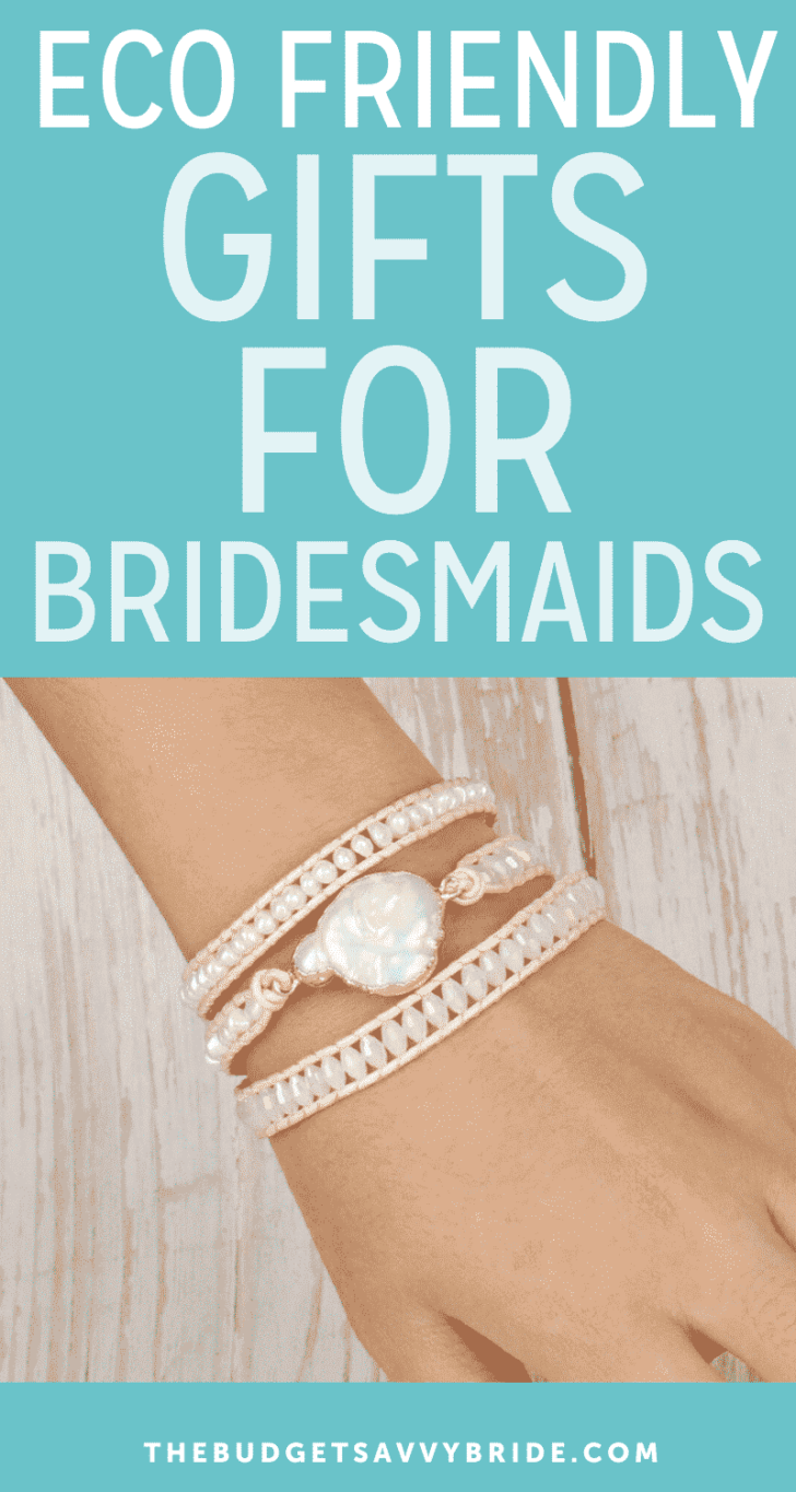 eco friendly gifts for bridesmaids 2