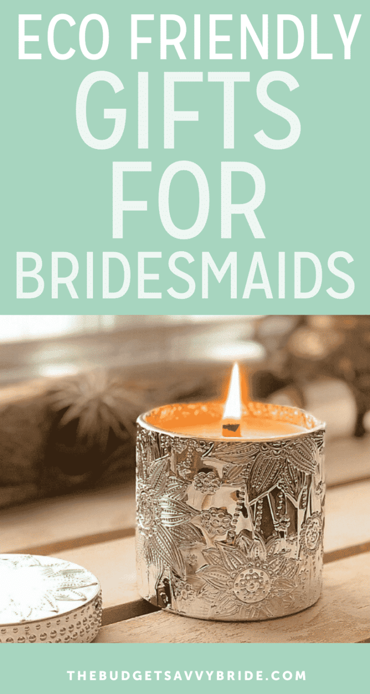 eco friendly gifts for bridesmaids
