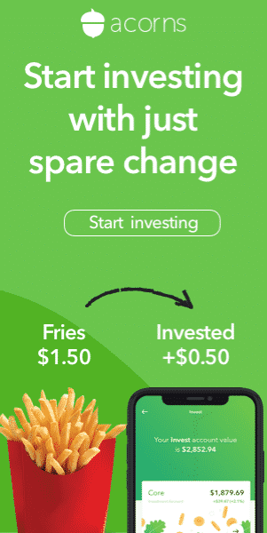Acorns - Start investing with your spare change!