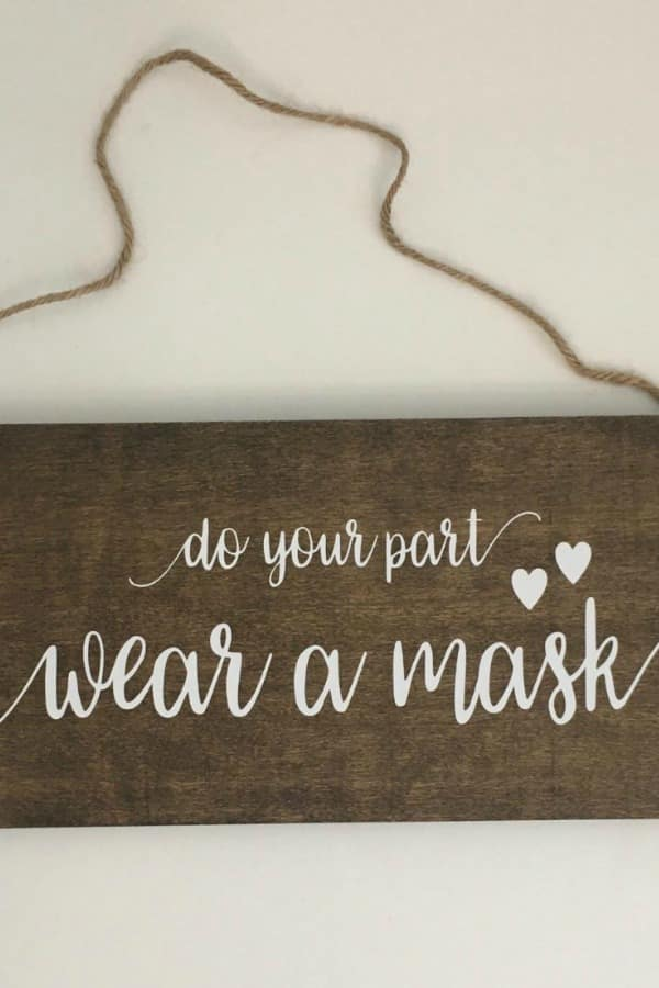 wear a mask wooden sign By DrakeSigns