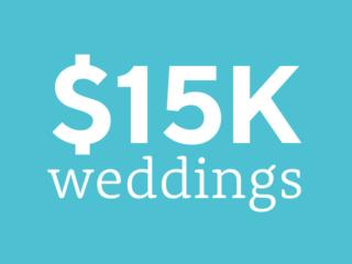 Weddings on a $15,000 budget | $15K wedding budget