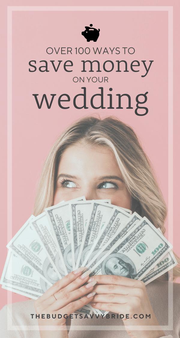 Over 100 genius ways to save money on your wedding
